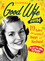 The Good Wife Guide: A Little Seedling Book