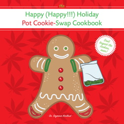 The Happy (Happy!!!) Holiday Pot Cookie Swap Cookbook