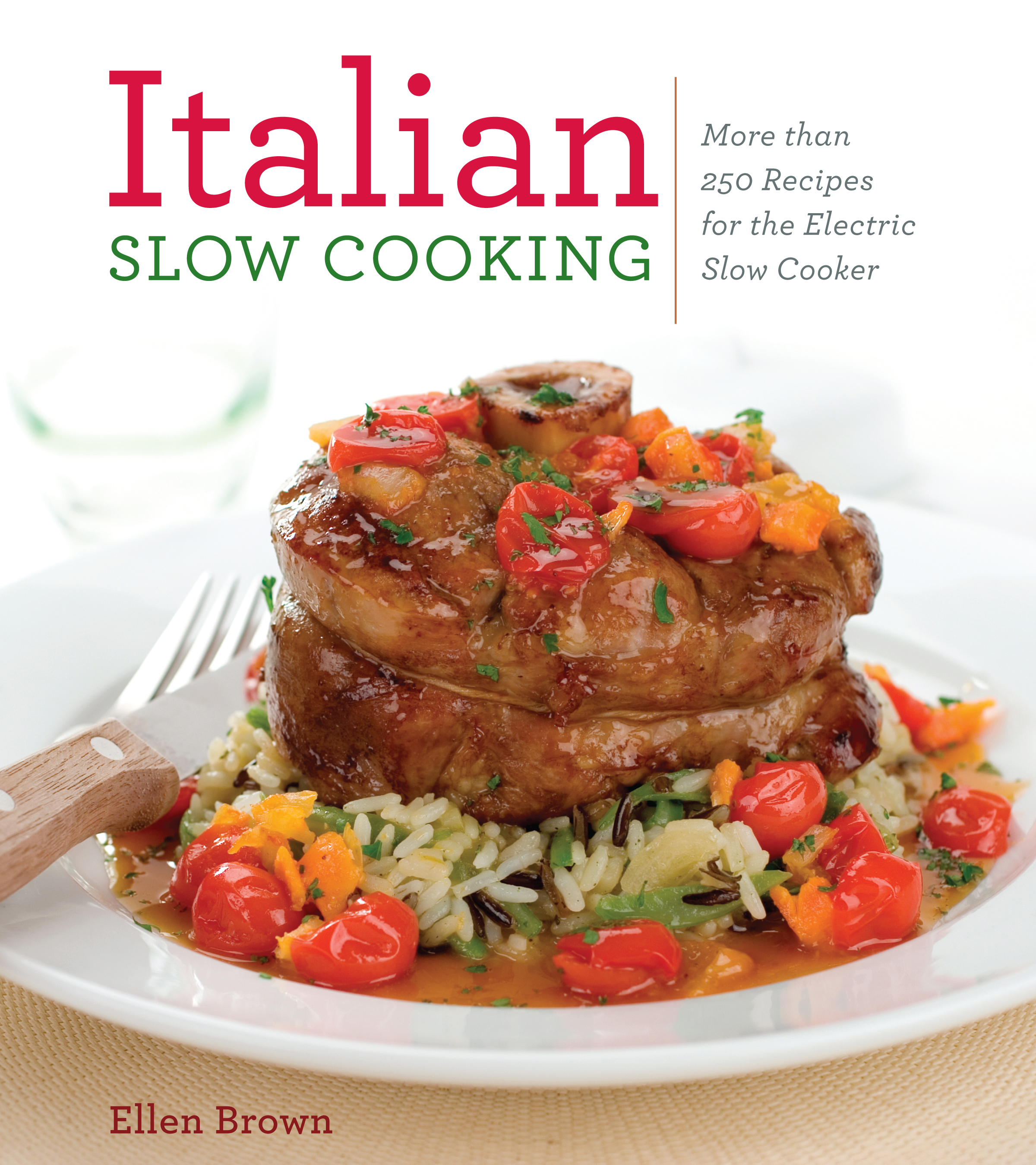 Italian slow cooking book by ellen brown official publisher cvr9781604332643 9781604332643 hr forumfinder Image collections