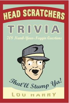 Head Scratchers Trivia