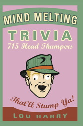 Mind Melting Trivia