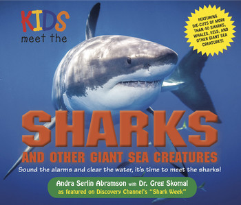 Kids Meet the Sharks and Other Giant Sea Creatures