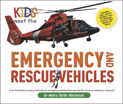 Kids Meet the Emergency and Rescue Vehicles