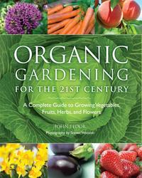 Organic Gardening for the 21st Century