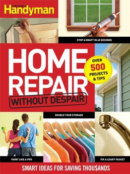 Famlly Handyman Home Repair without Despair