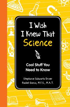 I Wish I Knew That: Science