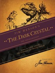 Jim Henson's The Dark Crystal: The Novelization