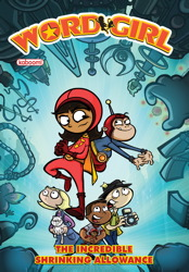 WordGirl: The Incredible Shrinking Allowance