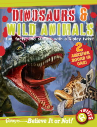 Ripley Twists : Dinosaurs & Wild Animals