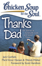 Chicken Soup for the Soul: Thanks Dad