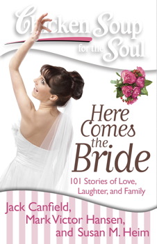 Chicken Soup for the Soul: Here Comes the Bride