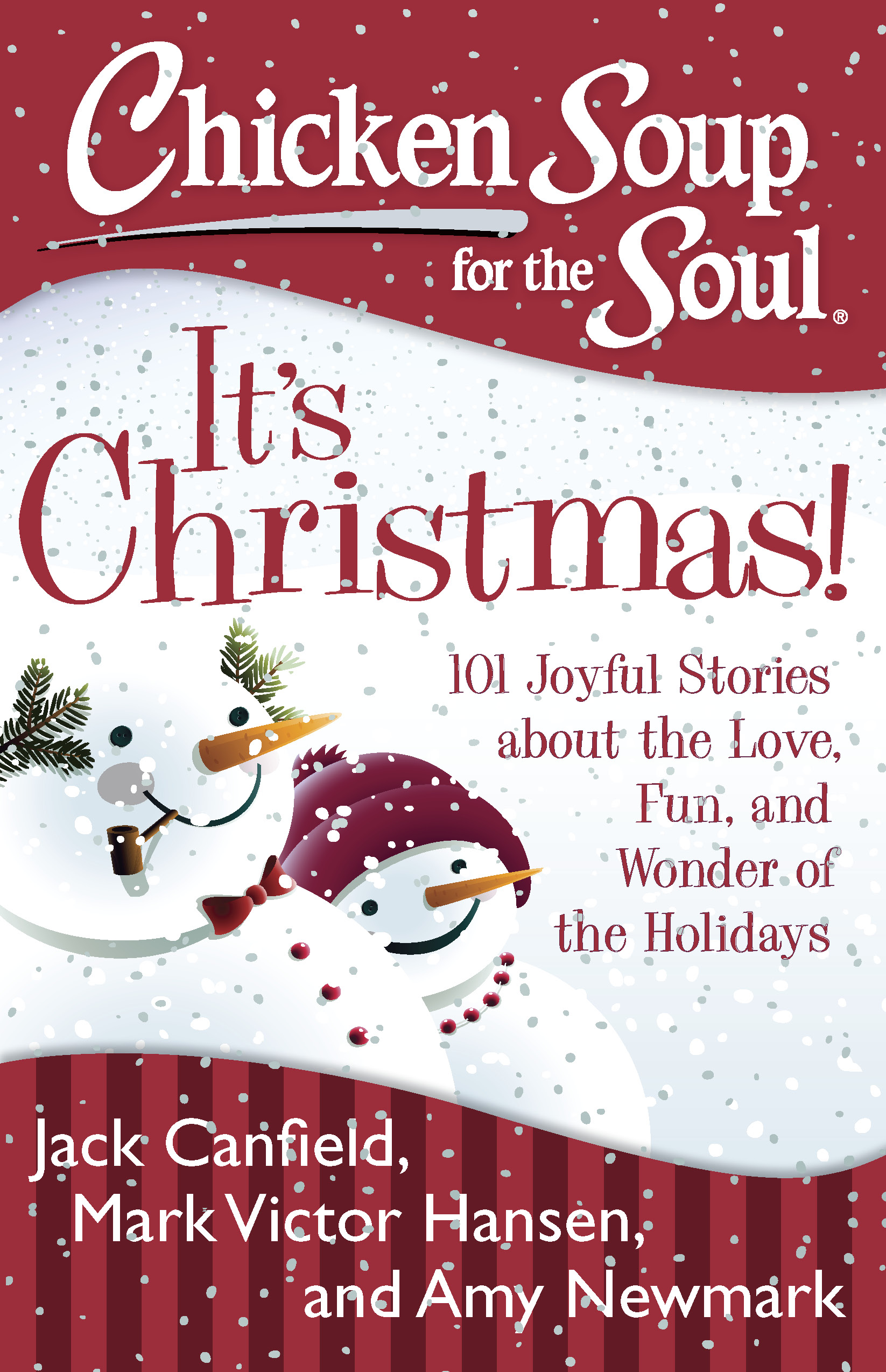 Chicken Soup for the Soul: It's Christmas! | Book by Jack ...