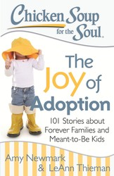 Chicken Soup for the Soul: The Joy of Adoption