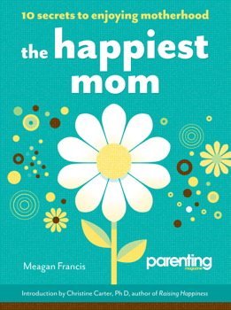 The Happiest Mom (Parenting Magazine)