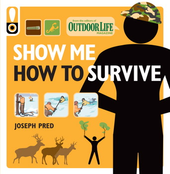 Show Me How to Survive (Outdoor Life)