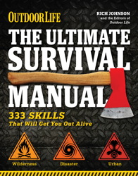 The Ultimate Survival Manual (Outdoor Life)