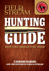 Field & Stream Skills Guide: Hunting