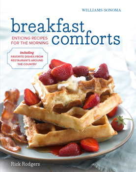 Breakfast Comforts rev. (Williams-Sonoma) Rick Rodgers