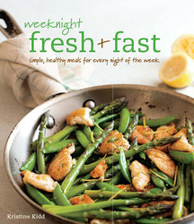 Weeknight Fresh & Fast
