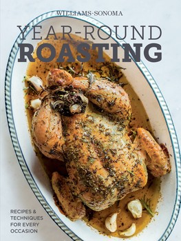 Year-Round Roasting (Williams-Sonoma)
