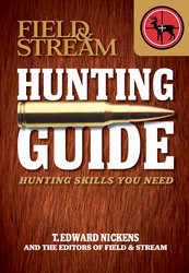 Field & Stream Skills Guide: Hunting DSG PROP EDITION
