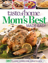 Taste of Home Mom's Best Made Easy