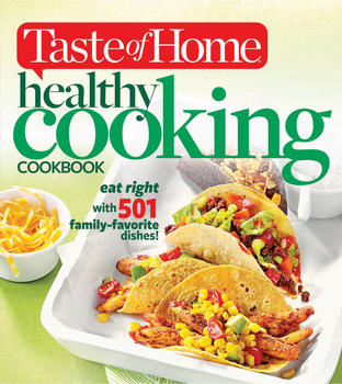 Taste of Home Healthy Cooking Cookbook