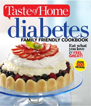 Taste of Home Diabetes Family Friendly Cookbook