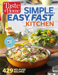 Taste of Home The Simple, Easy, Fast Kitchen