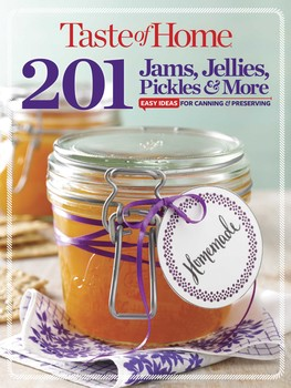 Taste of Home  Jams, Jellies, Pickles & More