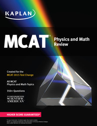 Kaplan MCAT Physics and Math Review