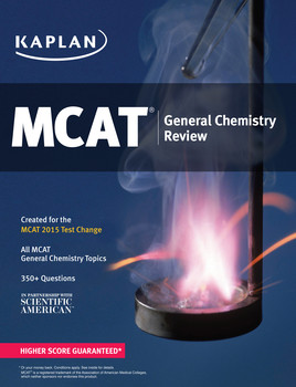 Kaplan MCAT General Chemistry Review