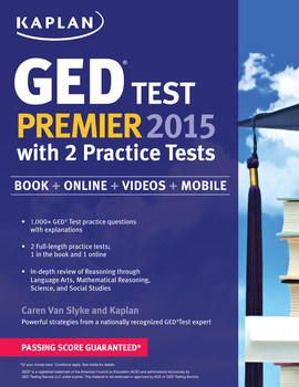 Kaplan GED® Test Premier 2015 with 2 Practice Tests