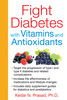 Fight-diabetes-with-vitamins-and-antioxidants-9781620551660_th