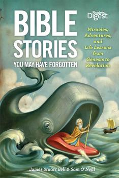 Bible Stories You May Have Forgotten