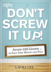 Don't Screw It Up!