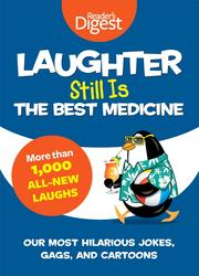 Laughter Still Is the Best Medicine