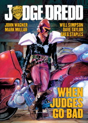 Judge Dredd: When Judges Go Bad