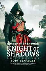 Hunter of Sherwood: Knight of Shadows