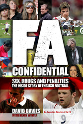 FA Confidential: Sex, Drugs, Scandal and WAGs