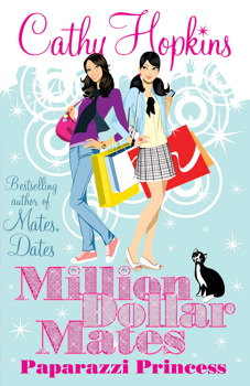 Million Dollar Mates: Paparazzi Princess