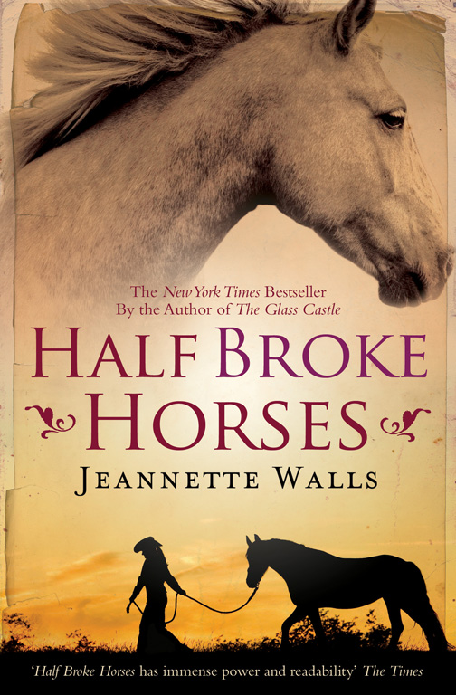 a grandmothers perspective in half broke horses a novel by jeannette walls Half broke horses (a true - life novel) by jeannette walls click here for the lowest price hardcover, 9781439160534, 1439160538.