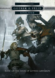 Gotrek & Felix: Kinslayer