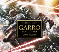 Garro: Shield of Lies