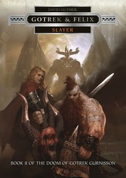 Gotrek & Felix: Slayer