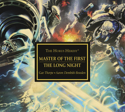 Horus Heresy: Master of the First