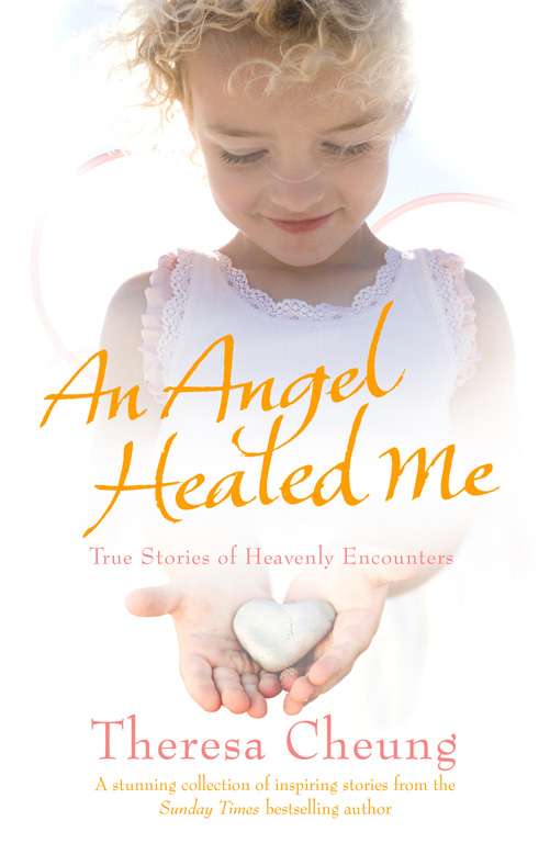 An angel healed me ebook by theresa cheung official publisher book cover image jpg an angel healed me ebook 9781849830201 fandeluxe Epub