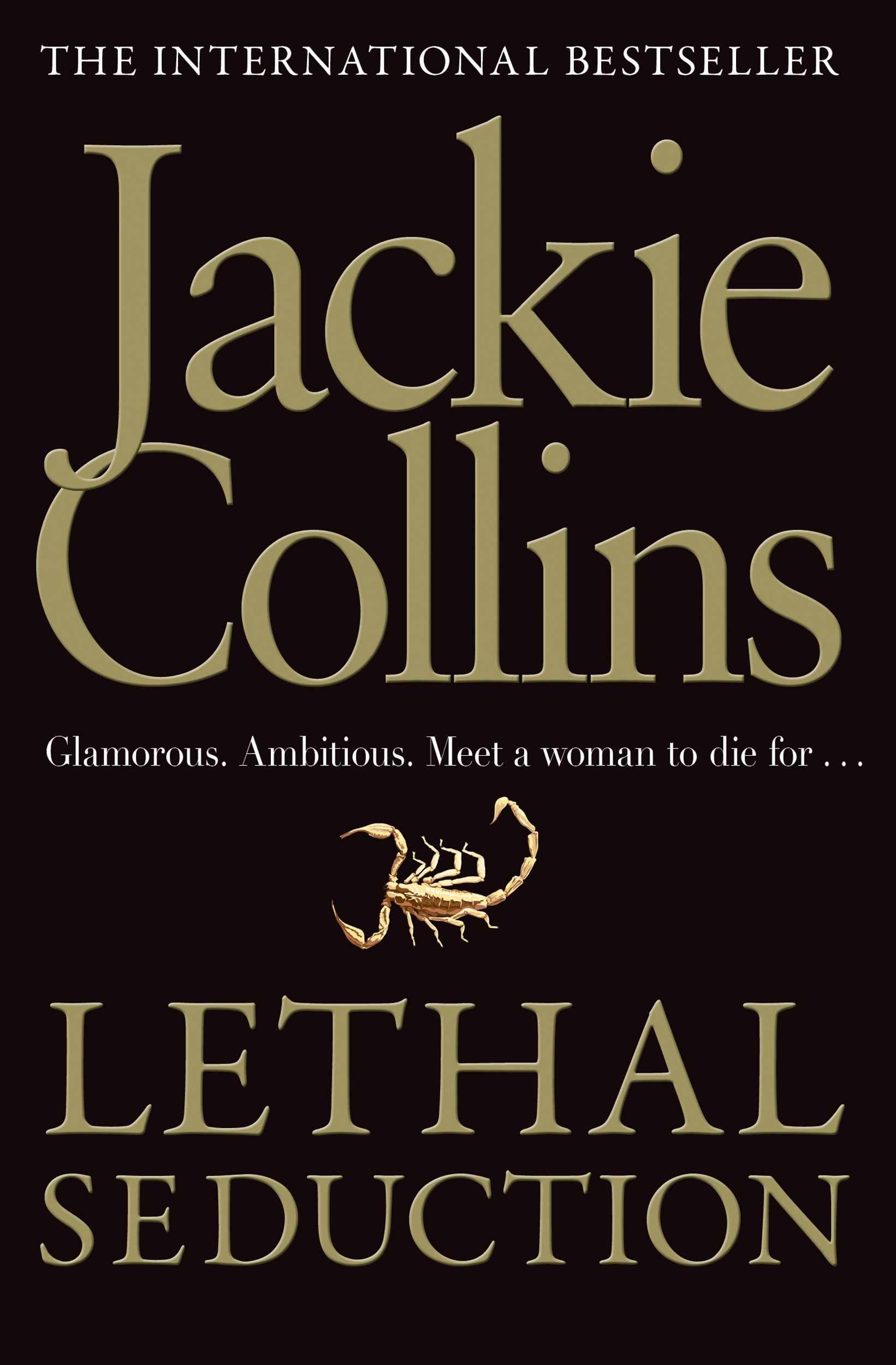 lethal seduction book by jackie collins official publisher page rh simonandschuster co uk