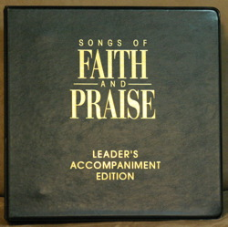 Songs of Faith & Praise Accompaniment Edition
