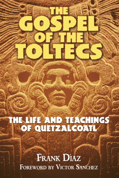The Gospel of the Toltecs